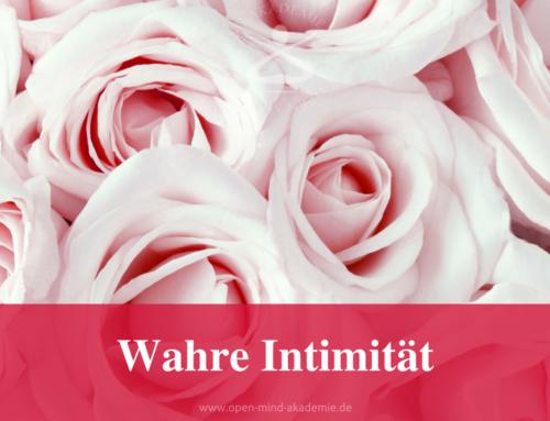 Was ist wahre Intimität?
