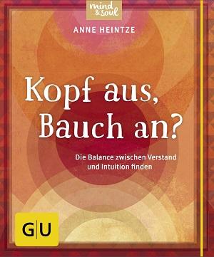 Buch Kopf aus Bauch an von Anne Heintze