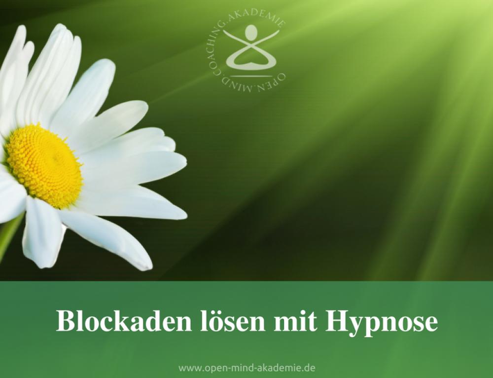 Löse deine Blockaden durch Hypnose