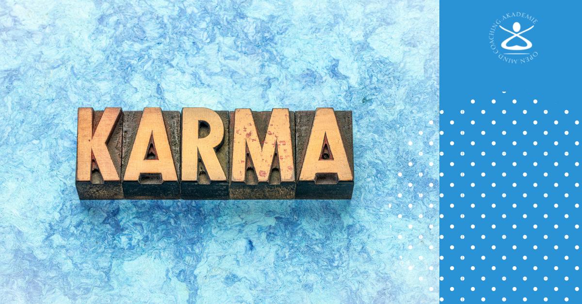 Karma: Das Gesetz von Ursache und Wirkung